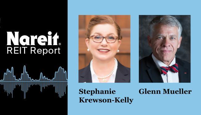 REIT Report with Stephanie Krewson-Kelly, Glenn Mueller